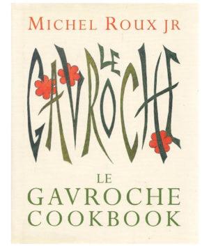 Le Gavroche Cookbook by Michel Roux Jr