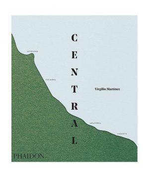 Central by Virgilio Martinez 100 Best Restaurants